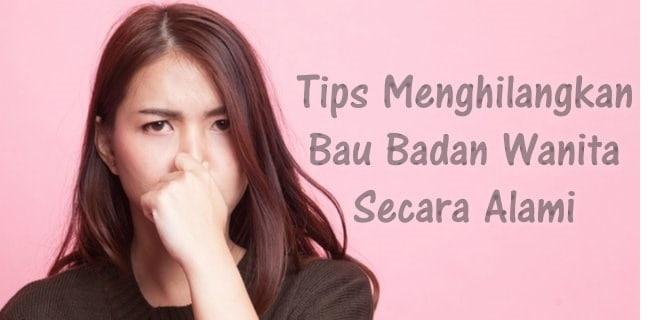 tips menghilangkan bau badan wanita
