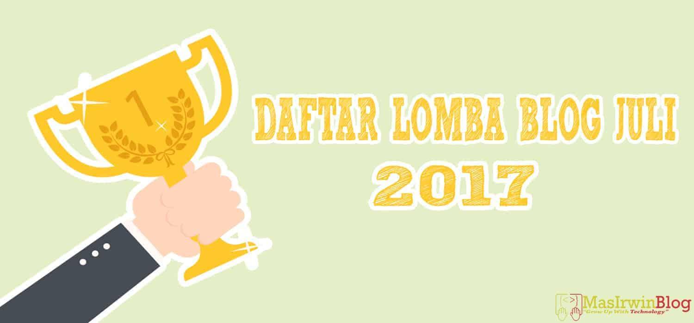 Daftar Lomba Blog Juli 2017 update