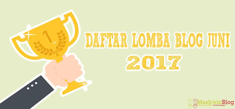 Lomba blog juni ter update dan terlengkap, kontes seo juni 2017, lomba menulis 2017, cari lomba