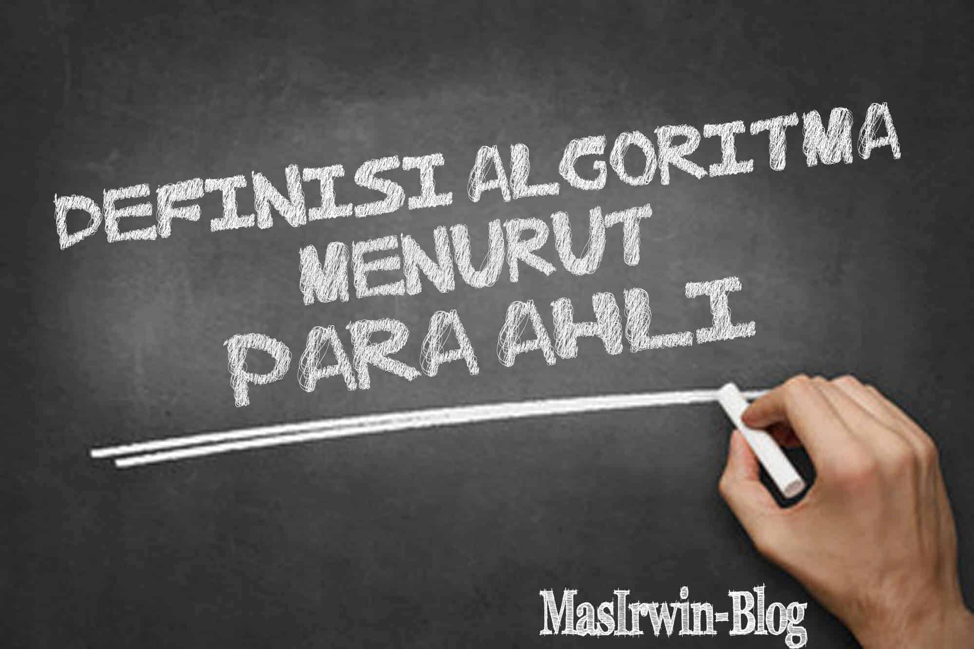 Definisi Algoritma dan Pengertian Agoritma