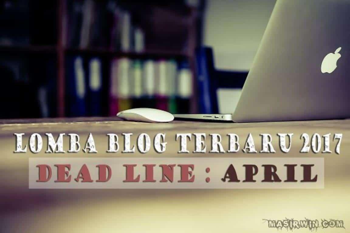 lomba blog april, ikut kompetisi, masirwin blogger competition